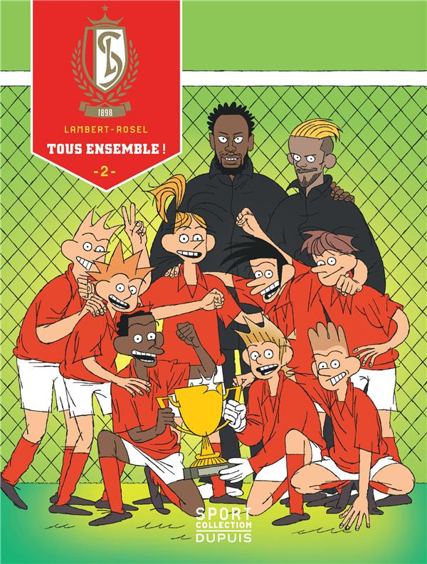 Couverture de Standard de Liège -2- Tous ensemble !