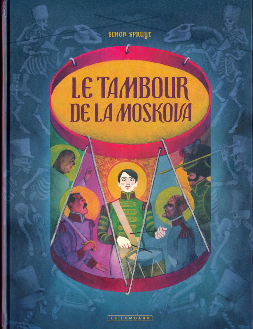 Couverture de Le tambour de la Moskova - Le Tambour de la Moskova
