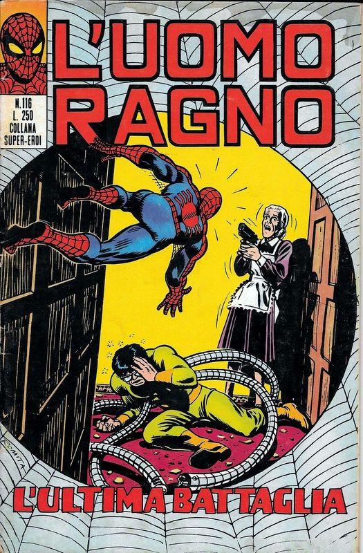 Couverture de L'uomo Ragno V1 (Editoriale Corno - 1970)  -116- L'Ultima Battaglia