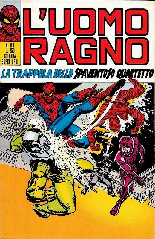 Couverture de L'uomo Ragno V1 (Editoriale Corno - 1970)  -118- La Trappola dello Spaventoso Quartetto