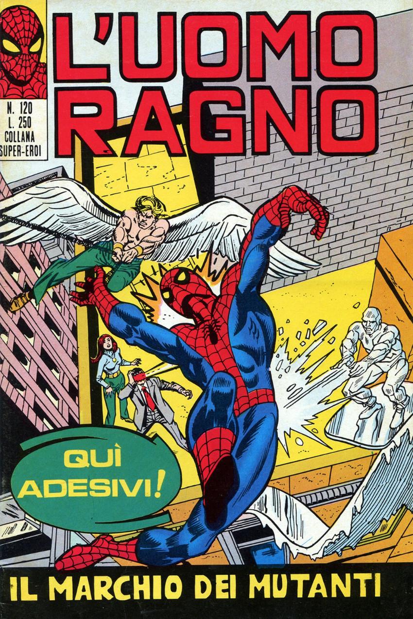 Couverture de L'uomo Ragno V1 (Editoriale Corno - 1970)  -120- Il Marchio dei Mutanti