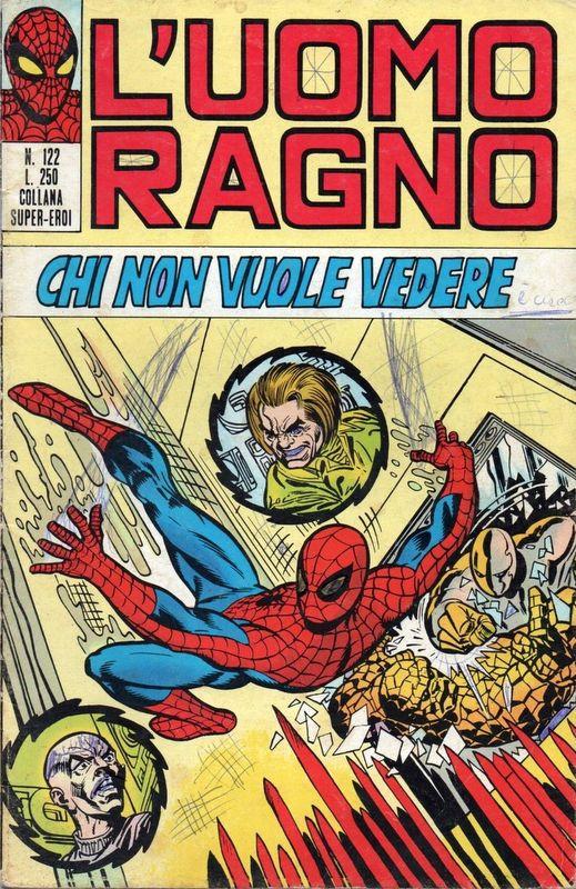 Couverture de L'uomo Ragno V1 (Editoriale Corno - 1970)  -122- Chi non vuole vedere