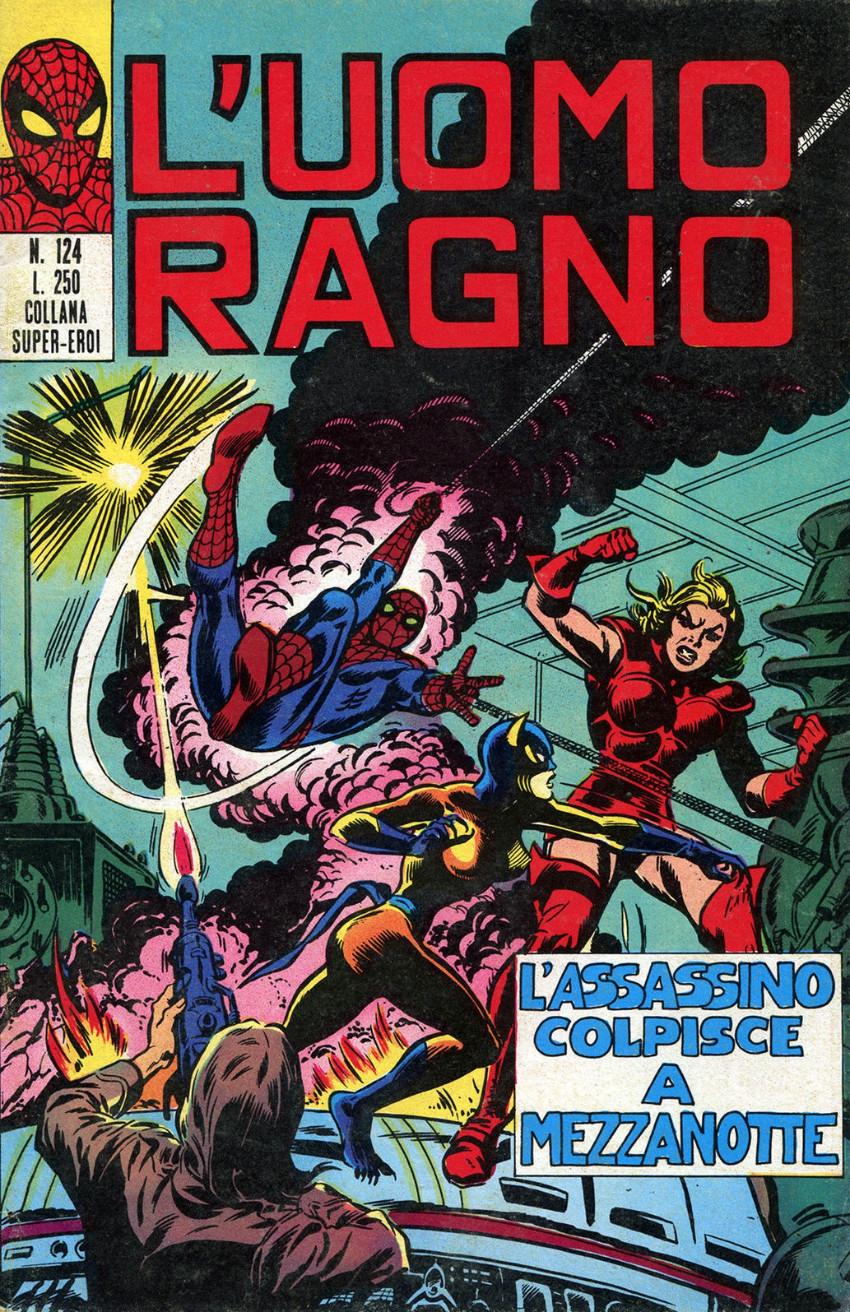 Couverture de L'uomo Ragno V1 (Editoriale Corno - 1970)  -124- L'Assassino colpisce a Mezzanotte