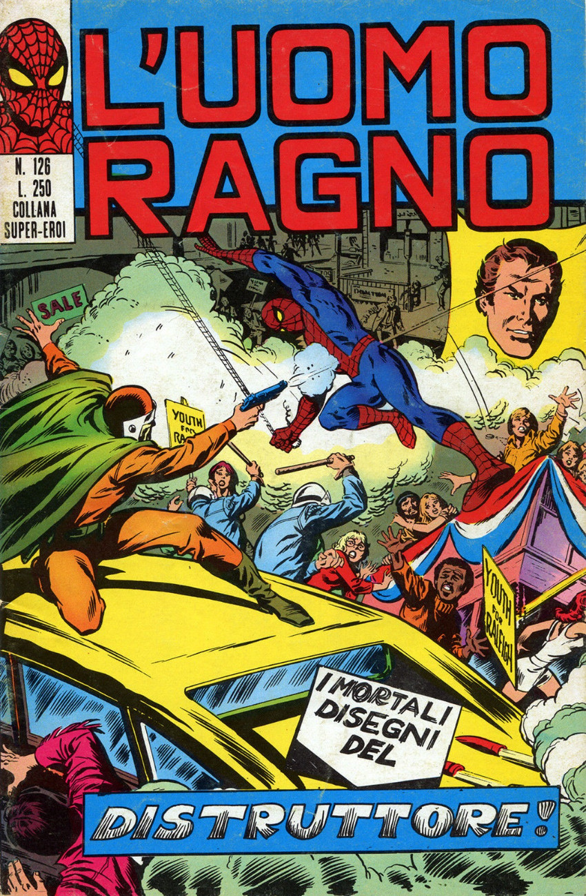 Couverture de L'uomo Ragno V1 (Editoriale Corno - 1970)  -126- I mortali Disegni del Distruttore