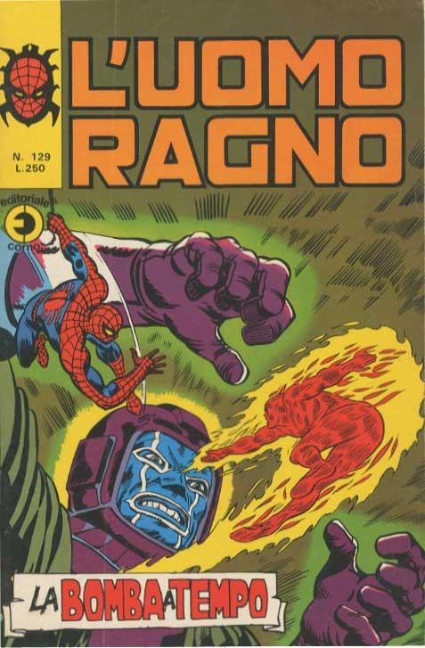Couverture de L'uomo Ragno V1 (Editoriale Corno - 1970)  -129- La Bomba a Tempo