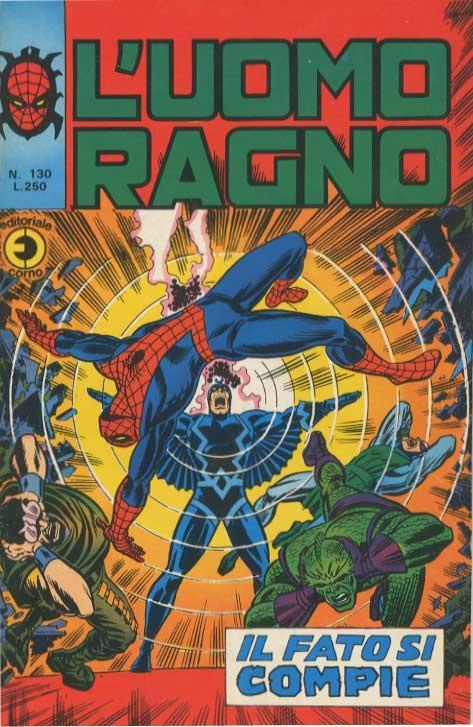 Couverture de L'uomo Ragno V1 (Editoriale Corno - 1970)  -130- Il Fato si Compie