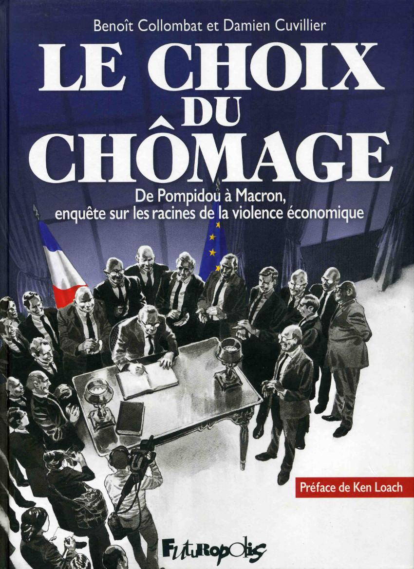 Couverture de Le choix du chômage - De Pompidou à Macron, enquête sur les racines de la violence économique