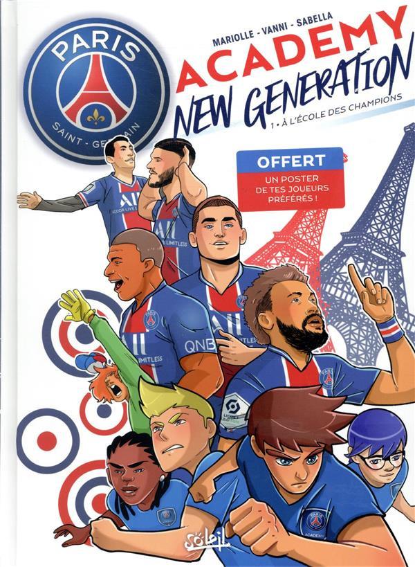 Couverture de PSG Academy - New generation -1- À l'école des champions
