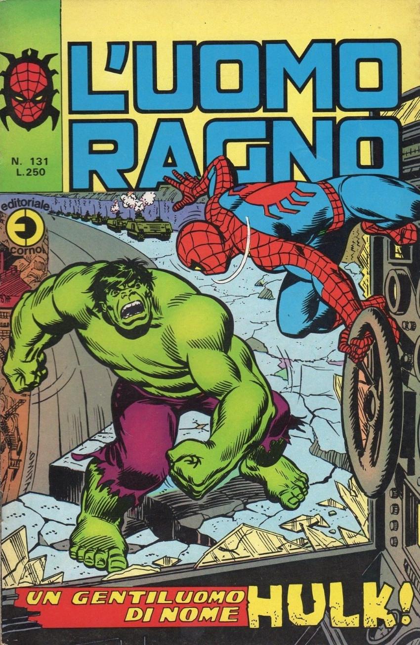 Couverture de L'uomo Ragno V1 (Editoriale Corno - 1970)  -131- Un Gentiluomo di nome Hulk !