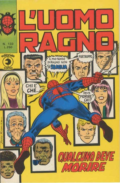 Couverture de L'uomo Ragno V1 (Editoriale Corno - 1970)  -133- Qualcuno deve Morire