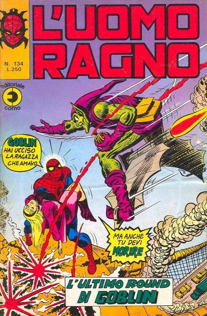 Couverture de L'uomo Ragno V1 (Editoriale Corno - 1970)  -134- L'Ultimo Round di Goblin