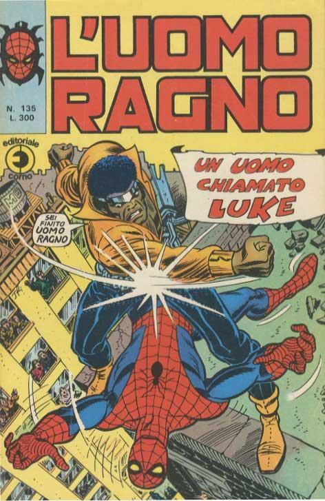 Couverture de L'uomo Ragno V1 (Editoriale Corno - 1970)  -135- Un Uomo chiamato Luke