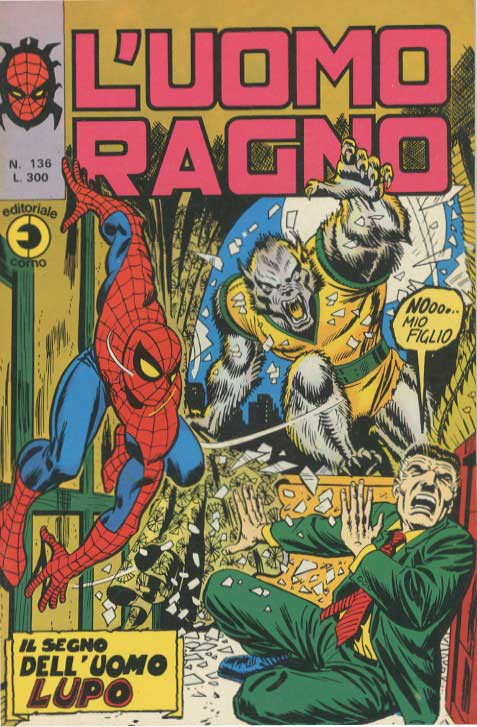 Couverture de L'uomo Ragno V1 (Editoriale Corno - 1970)  -136- Il Segno dell'Uomo Lupo