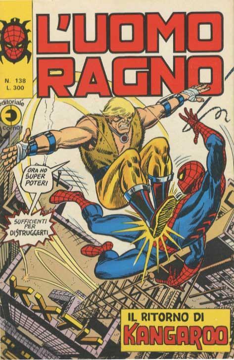 Couverture de L'uomo Ragno V1 (Editoriale Corno - 1970)  -138- Il Ritorno di Kangaroo