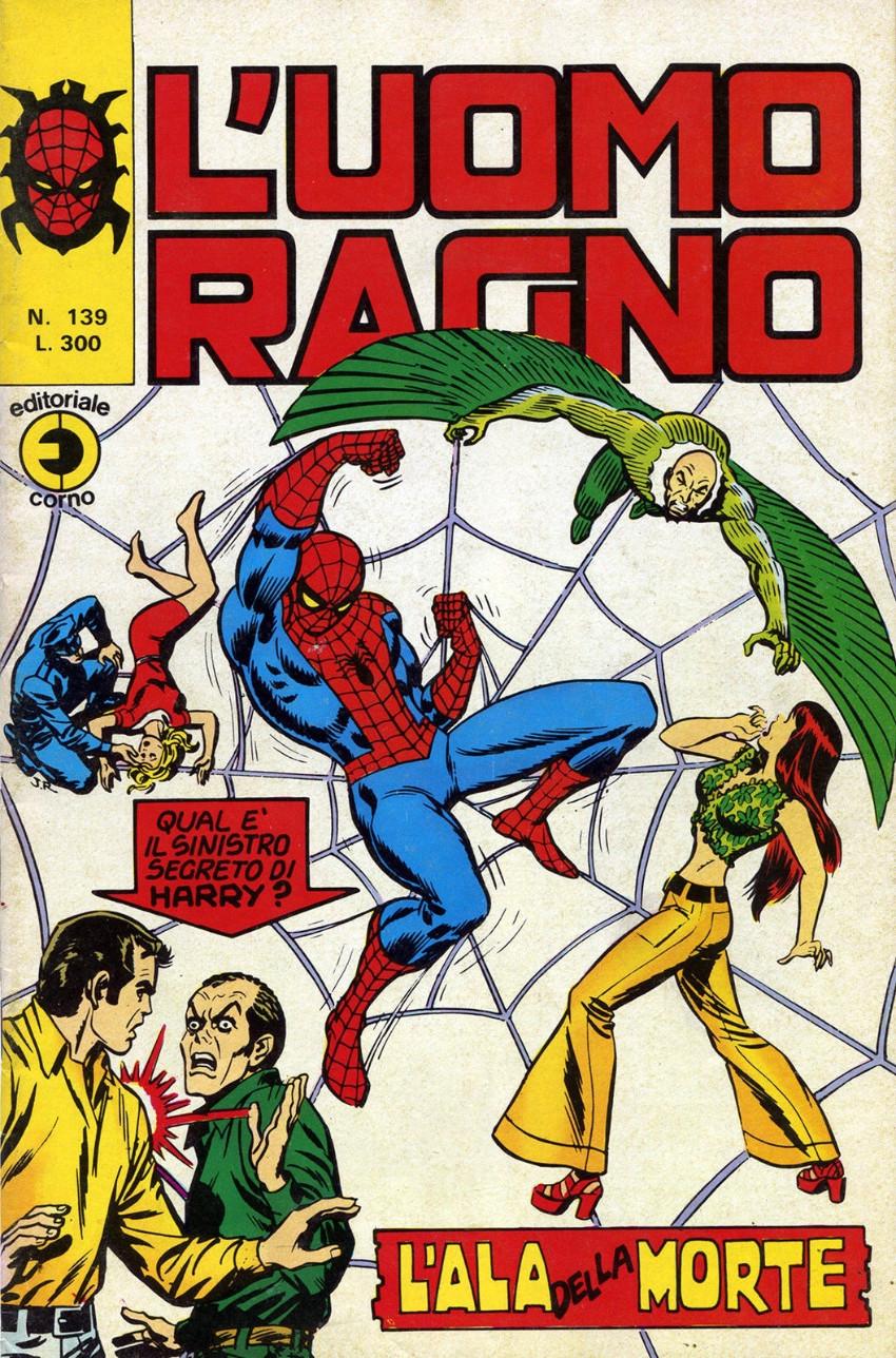 Couverture de L'uomo Ragno V1 (Editoriale Corno - 1970)  -139- L'Ala della Morte