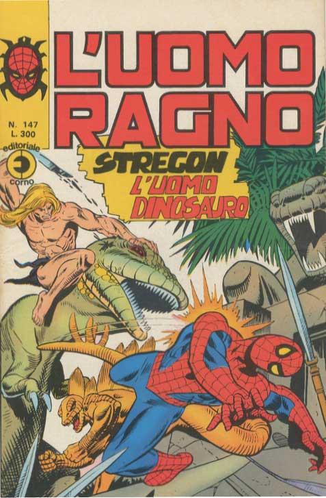 Couverture de L'uomo Ragno V1 (Editoriale Corno - 1970)  -147- Stregon l'Uomo Dinosauro