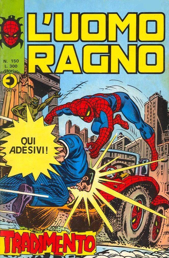 Couverture de L'uomo Ragno V1 (Editoriale Corno - 1970)  -150- Tradimento