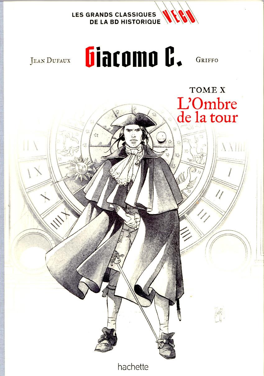 Couverture de Les grands Classiques de la BD Historique Vécu - La Collection -33- Giacomo C. - Tome X : L'Ombre de la Tour