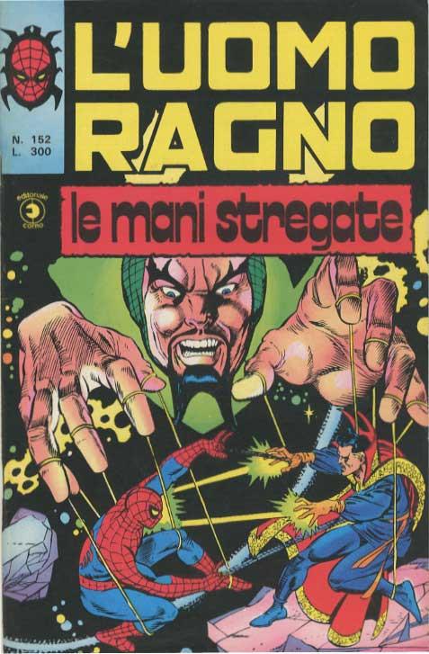 Couverture de L'uomo Ragno V1 (Editoriale Corno - 1970)  -152- Le Mani Stregate