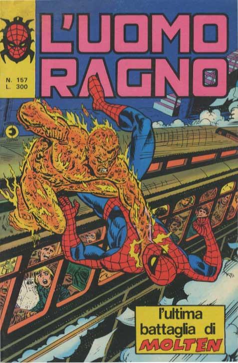 Couverture de L'uomo Ragno V1 (Editoriale Corno - 1970)  -157- L'Ultima Battaglia di Molten