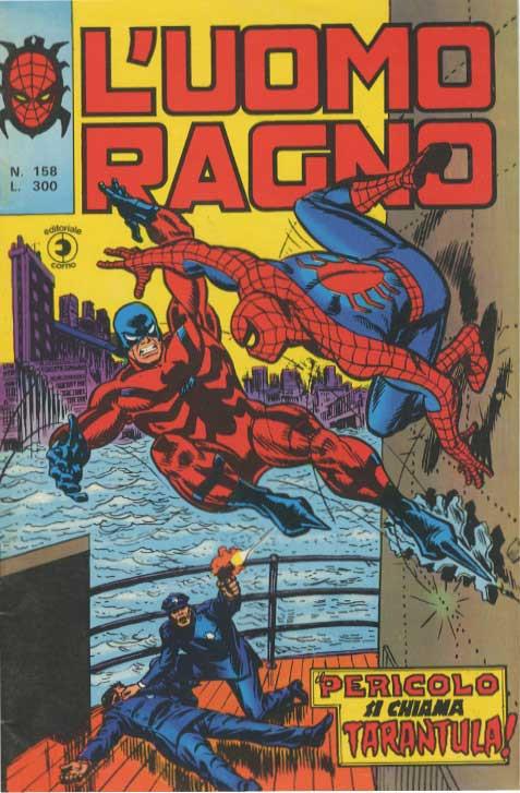 Couverture de L'uomo Ragno V1 (Editoriale Corno - 1970)  -158- Il Pericolo si chiama Tarantula !