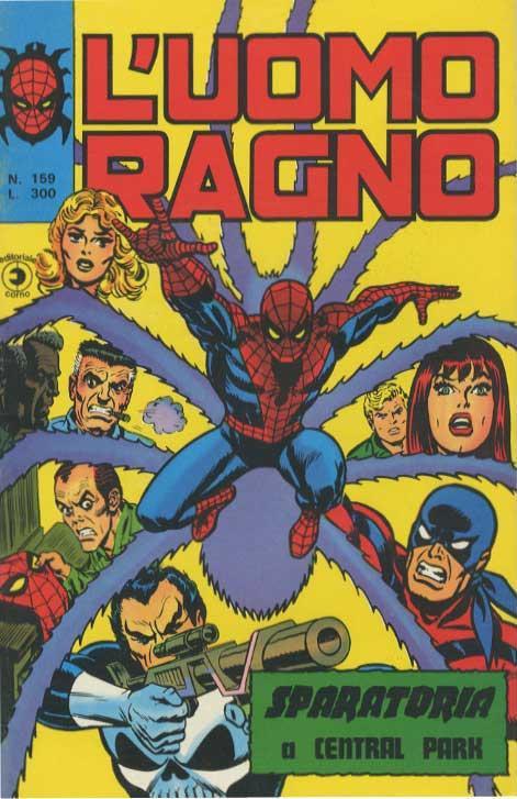 Couverture de L'uomo Ragno V1 (Editoriale Corno - 1970)  -159- Sparatoria a Central Park