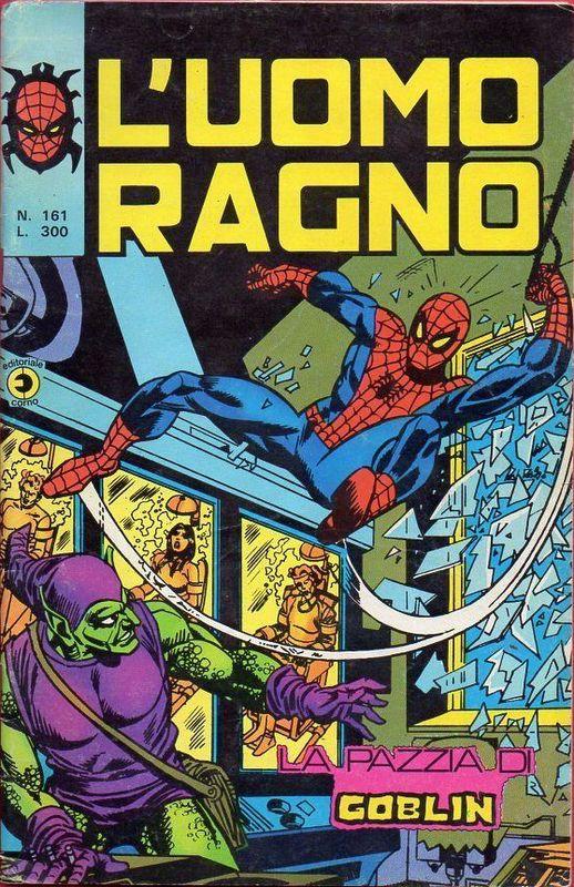 Couverture de L'uomo Ragno V1 (Editoriale Corno - 1970)  -161- La Pazzia di Goblin
