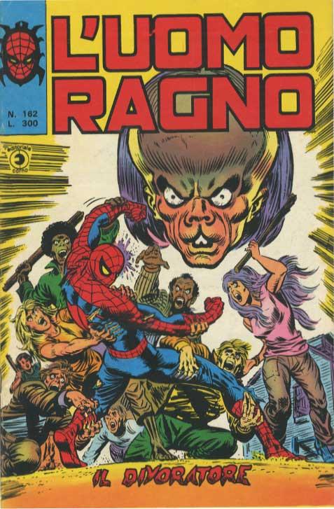 Couverture de L'uomo Ragno V1 (Editoriale Corno - 1970)  -162- Il Divoratore