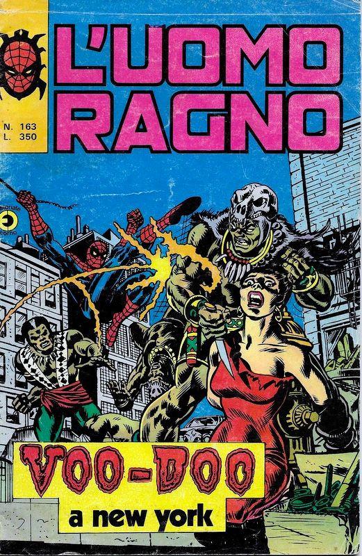 Couverture de L'uomo Ragno V1 (Editoriale Corno - 1970)  -163- Voo-Doo a New York