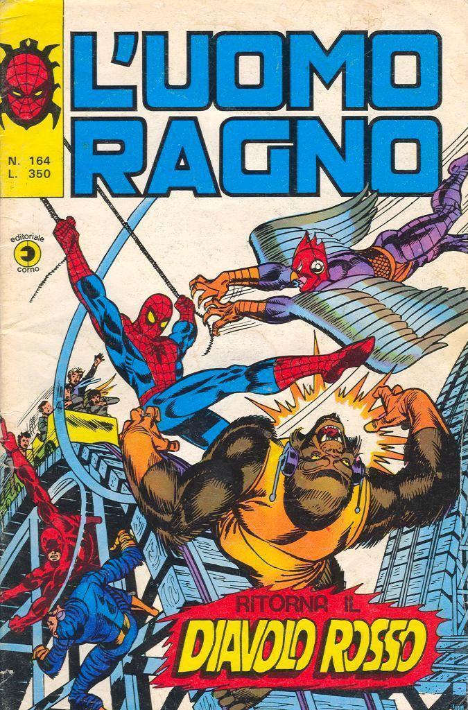 Couverture de L'uomo Ragno V1 (Editoriale Corno - 1970)  -164- Ritorna il Diavolo Rosso