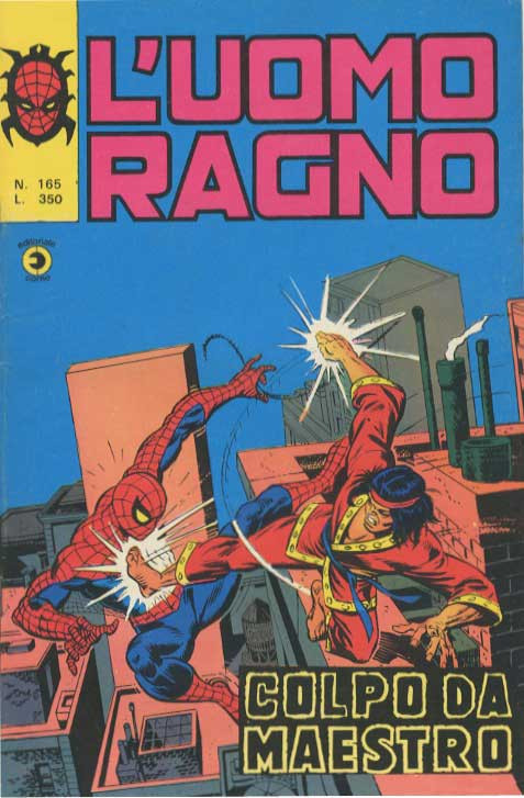 Couverture de L'uomo Ragno V1 (Editoriale Corno - 1970)  -165- Colpo da Maestro