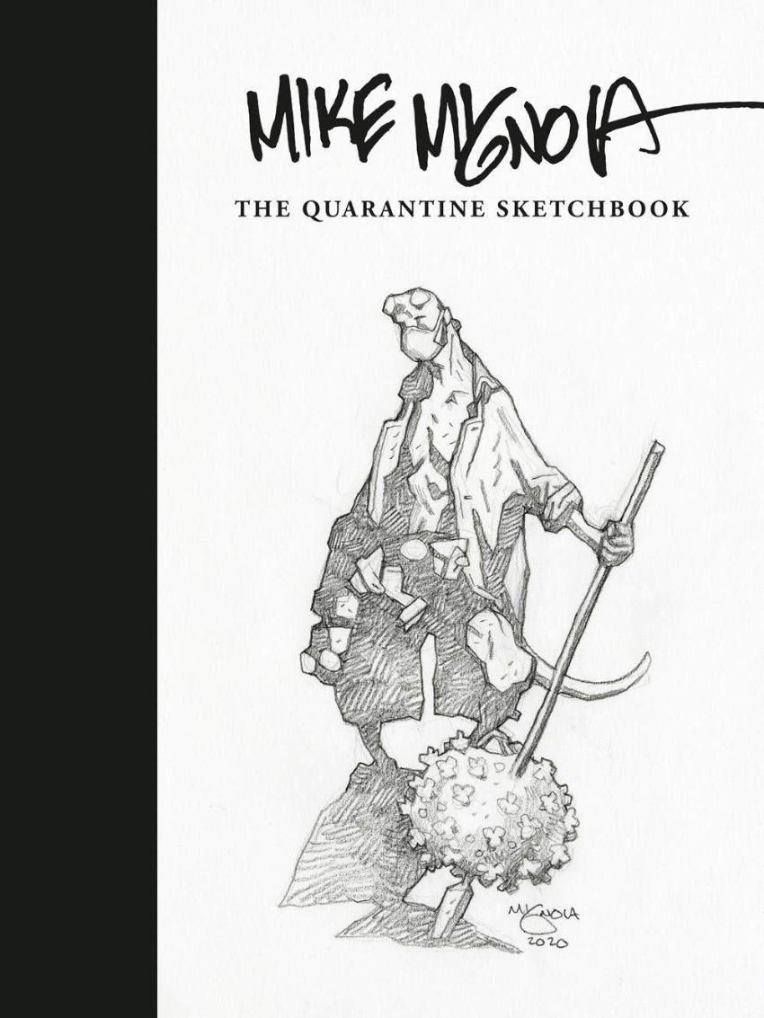 Couverture de (AUT) Mignola, Mike - MIKE MIGNOLA: THE QUARANTINE SKETCHBOOK