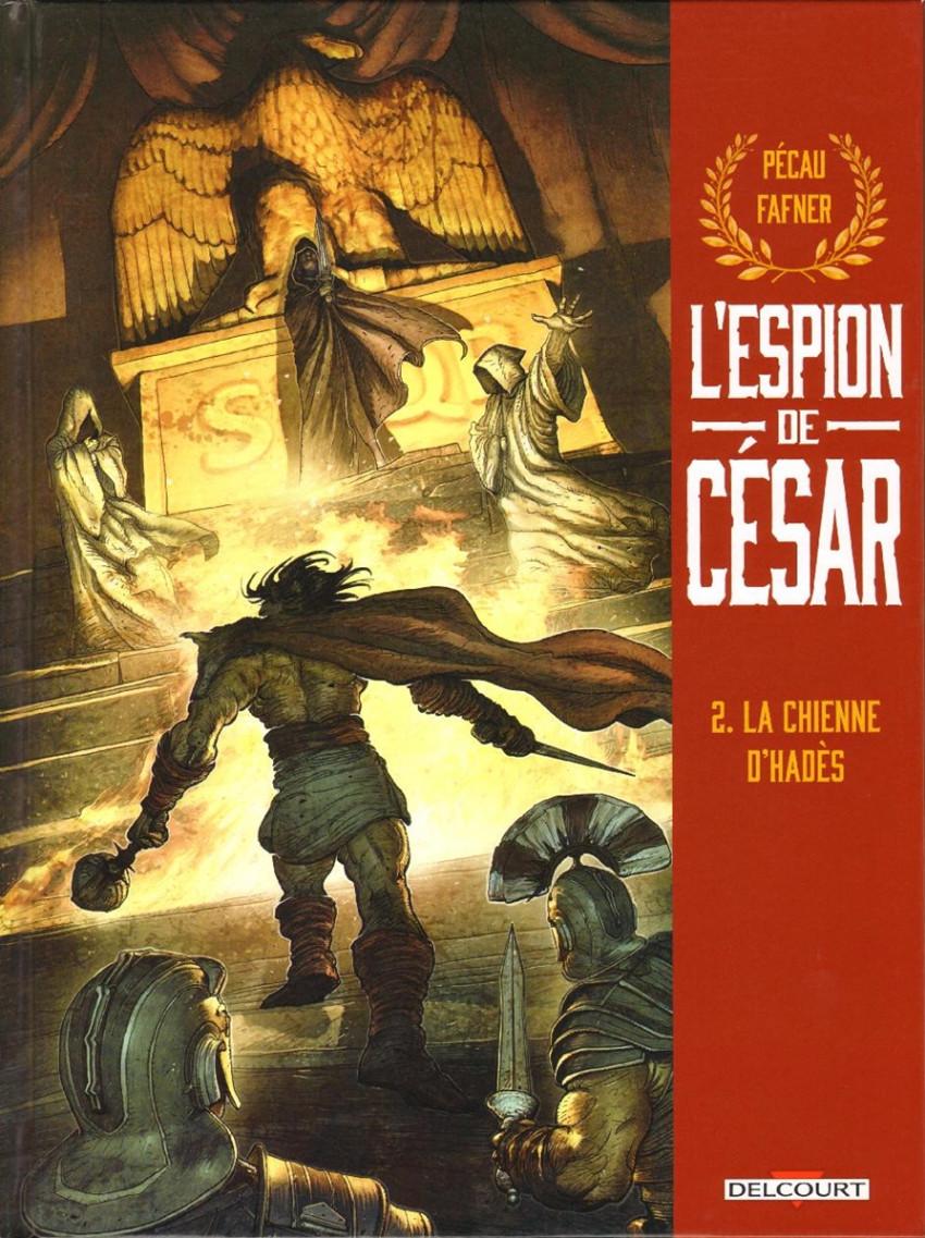 Chronique : L'espion de César -2- La chienne d'Hadès (Delcourt)