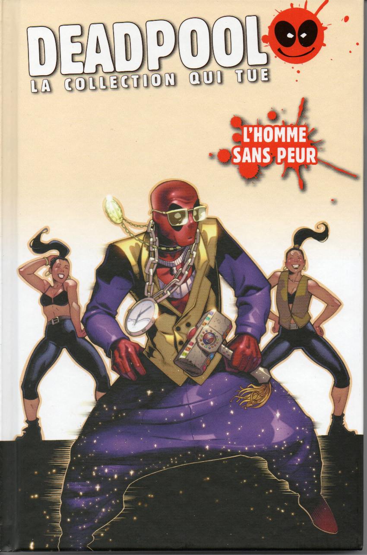 Couverture de Deadpool - La collection qui tue (Hachette) -4555- L'homme sans peur