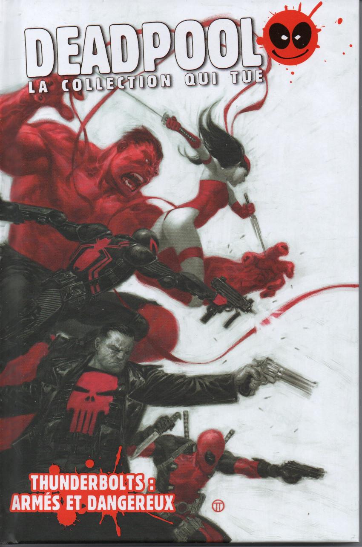 Couverture de Deadpool - La collection qui tue (Hachette) -4567- Thunderbolts : Armés et dangereux