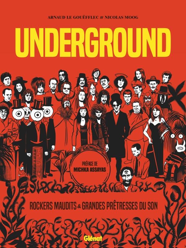 Chronique : Underground – Rockers maudits & Grandes prêtresses du son (Glénat)