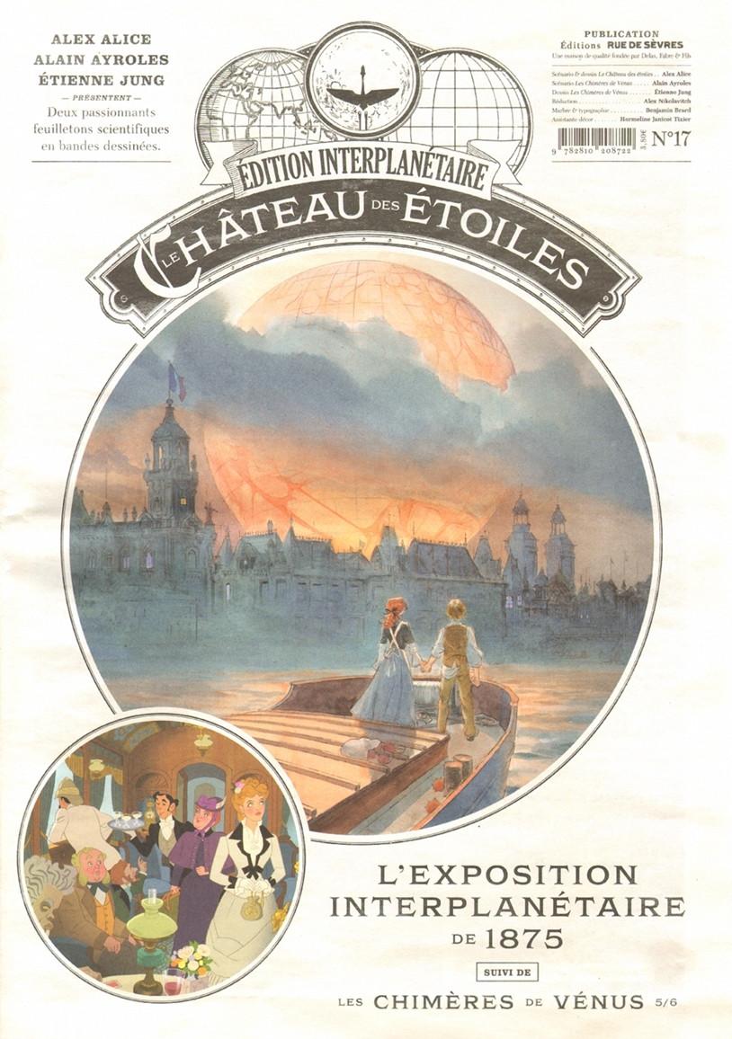 Couverture de Le château des étoiles -17- L'exposition interplanétaire de 1875, suivi de Les Chimères de Vénus 5/6