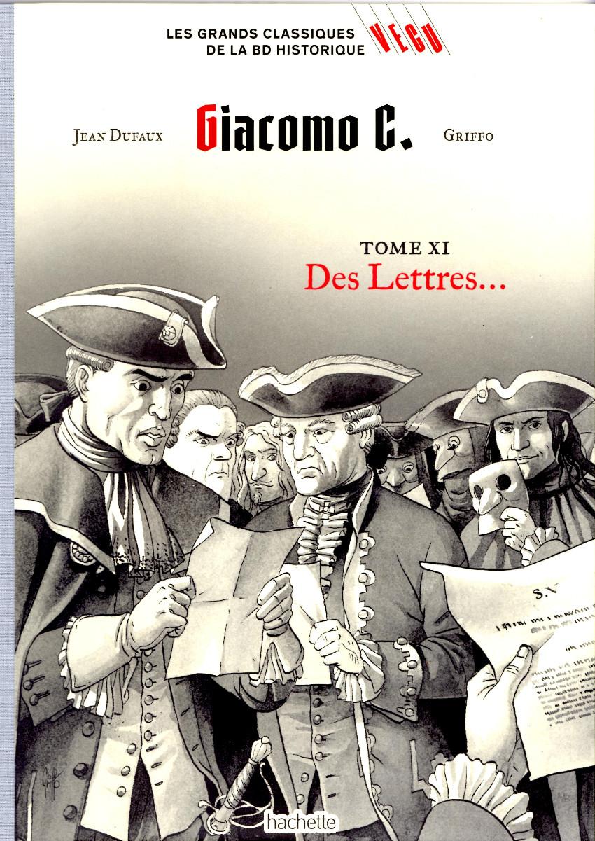 Couverture de Les grands Classiques de la BD Historique Vécu - La Collection -34- Giacomo C. - Tome XI : Des Lettres...