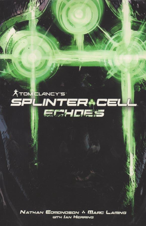 Couverture de Tom Clancy's Splinter Cell Echoes -1- Splinter Cell Echoes
