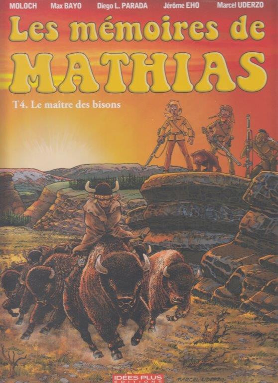 Couverture de Les mémoires de Mathias -4- Le maître des bisons