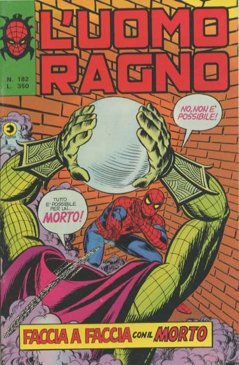Couverture de L'uomo Ragno V1 (Editoriale Corno - 1970)  -182- Faccia a Faccia con il Morto