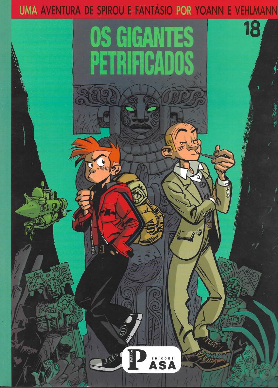 Couverture de Spirou e Fantásio por... (Uma aventura de)/O Spirou de... -1- Os gigantes petrificados