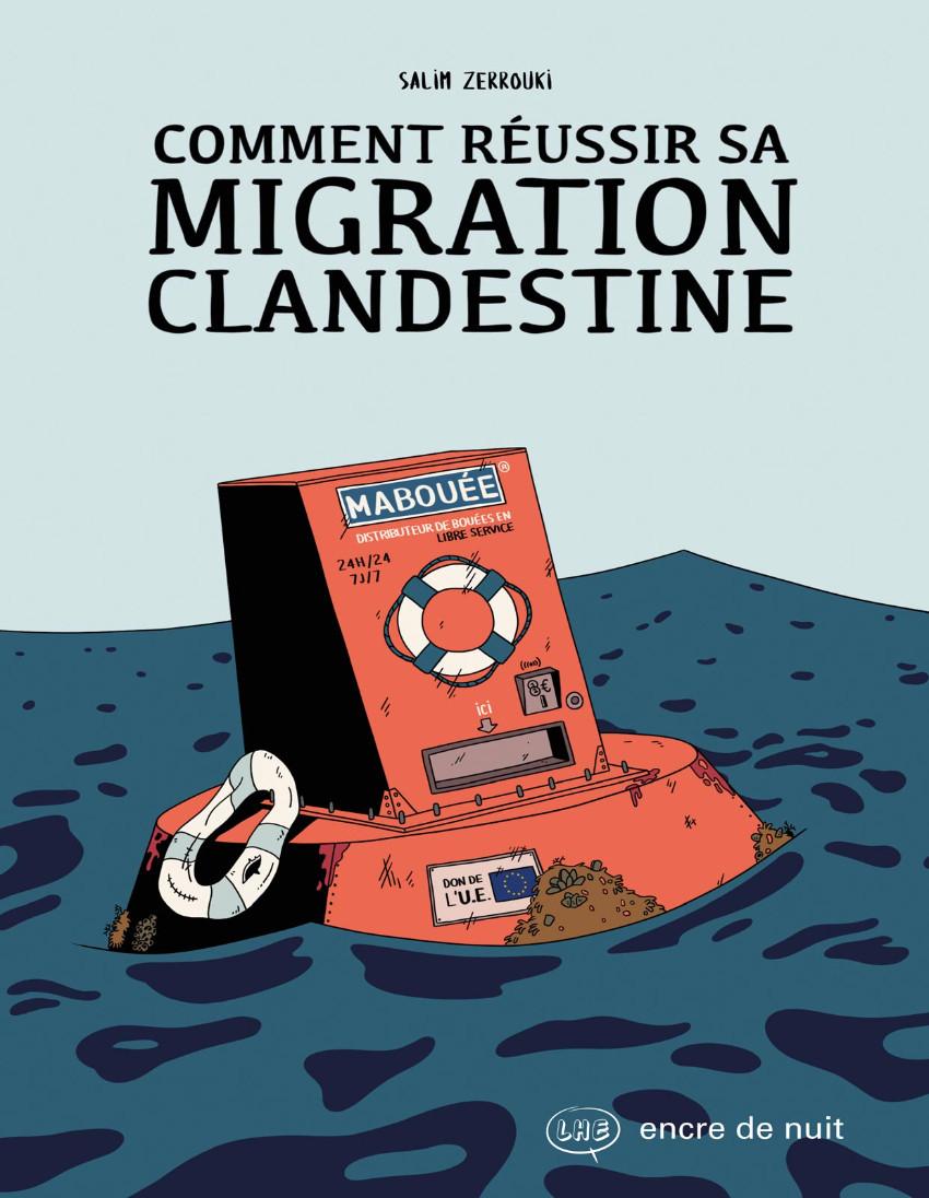 Couverture de Comment réussir sa migration clandestine