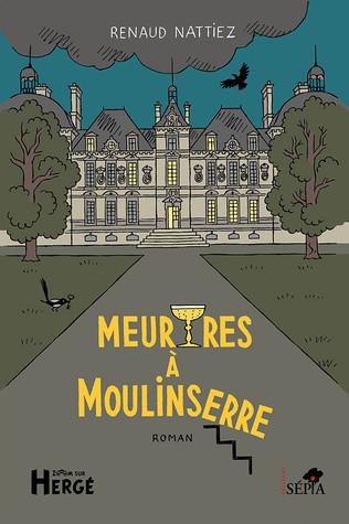 Couverture de Tintin - Divers - Meurtres à Moulinserre