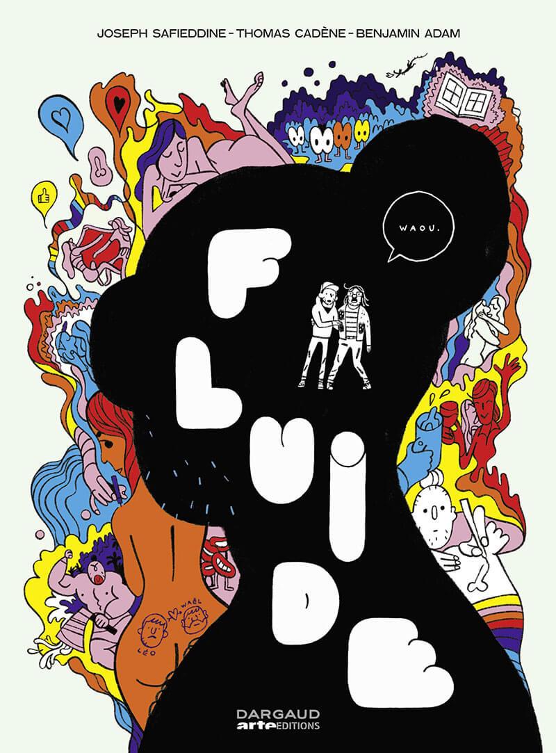 Chronique : Fluide (Dargaud / Arte Éditions)