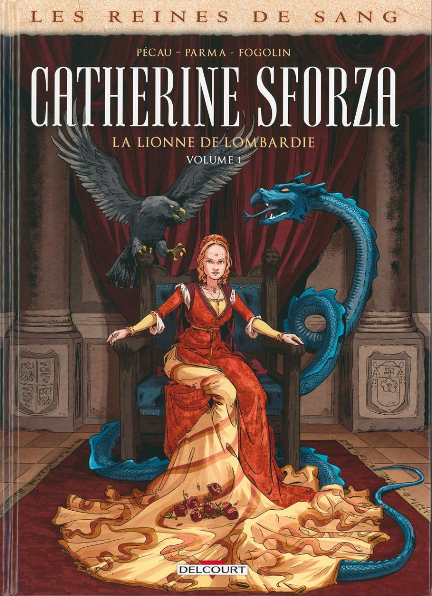 Couverture de Les reines de sang - Catherine Sforza, la lionne de Lombardie -1- Volume 1