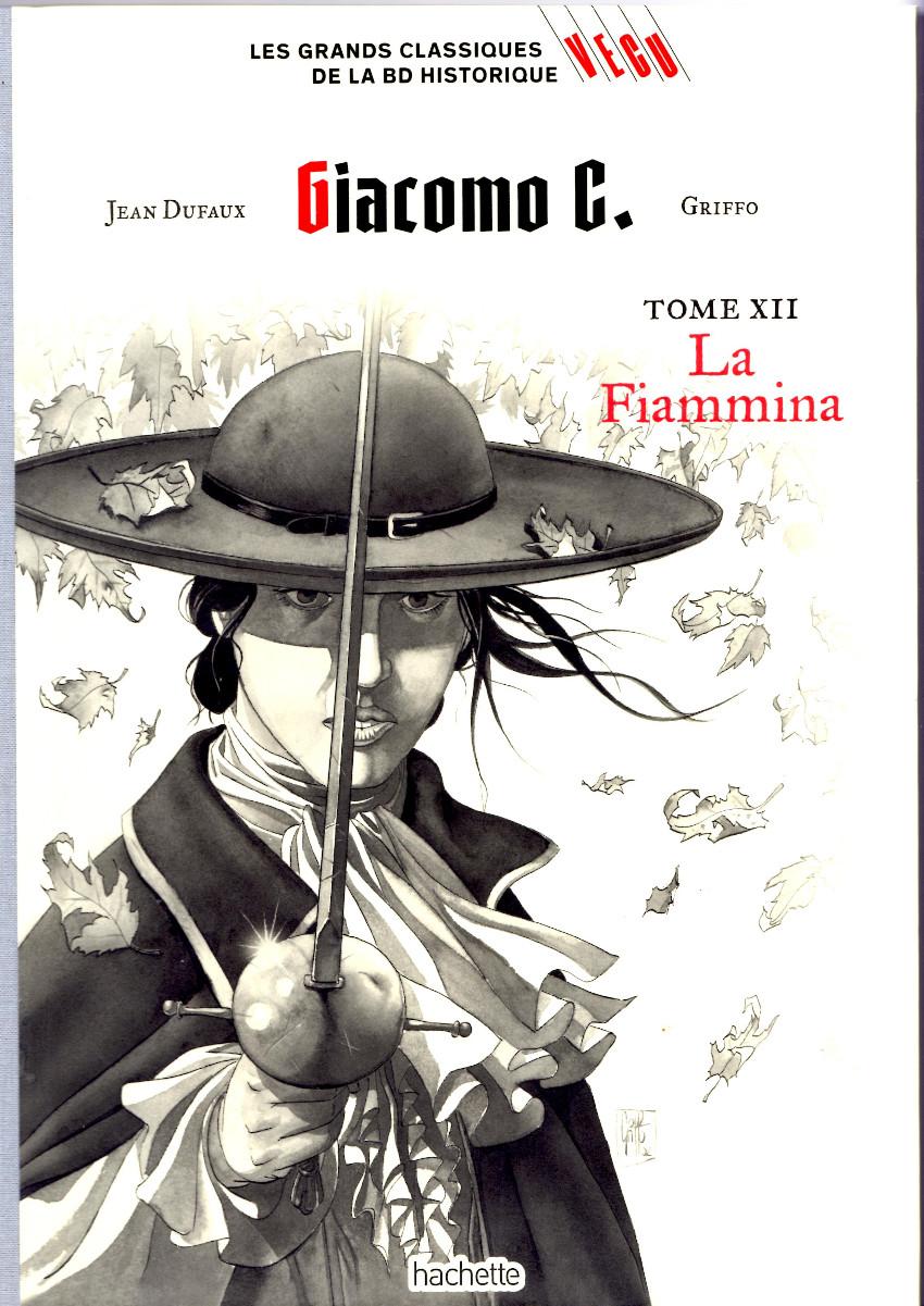 Couverture de Les grands Classiques de la BD Historique Vécu - La Collection -35- Giacomo C. - Tome XII : La Fiammina