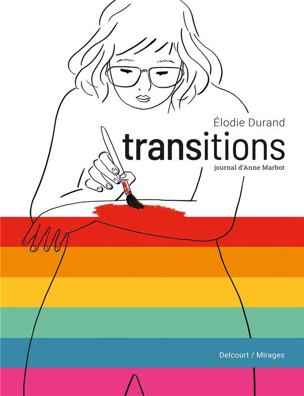 Chronique : Transitions - Journal d'Anne Marbot (Delcourt)