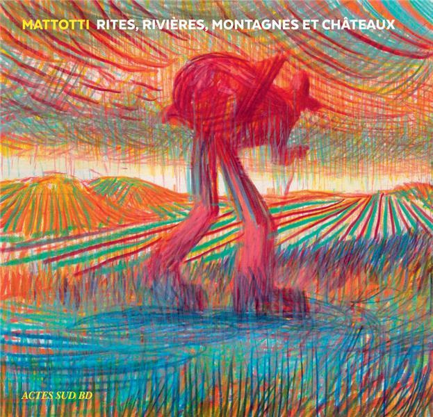 Couverture de (AUT) Mattotti, Lorenzo - Rituels, rivières, montagnes et châteaux