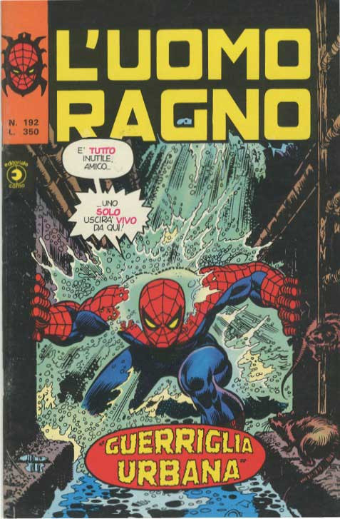 Couverture de L'uomo Ragno V1 (Editoriale Corno - 1970)  -192- Guerriglia Urbana